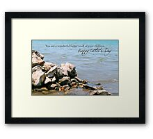 You Are a Wonderful Father to All of Your Children Framed Print