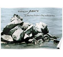 Peace on Your First Father's Day (loss of a son) Poster