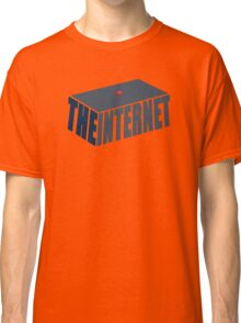 This, Jen, is the internet.  Classic T-Shirt