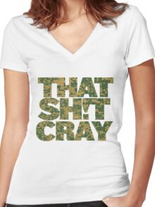 That Shit Cray Women's Fitted V-Neck T-Shirt