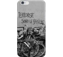 Banks are the Terrorists iPhone Case/Skin