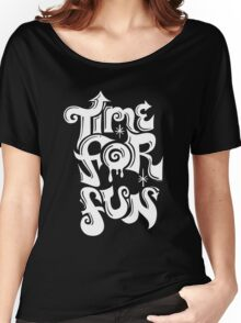 Time for fun - on darks Women's Relaxed Fit T-Shirt