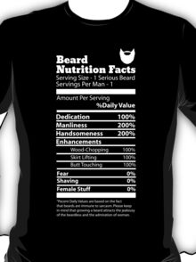 Beard Nutrition Facts T-Shirt