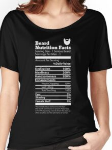 Beard Nutrition Facts Women's Relaxed Fit T-Shirt