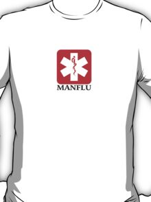 Medical Alert - Manflu T-Shirt