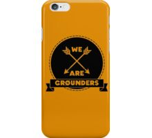 We Are Grounders iPhone Case/Skin