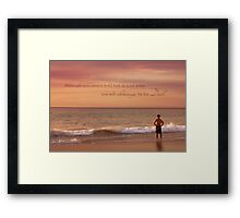 You Will Always Be His Dad Framed Print