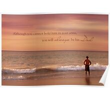 You Will Always Be His Dad Poster