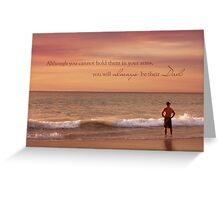 You Will Always Be Their Dad Greeting Card