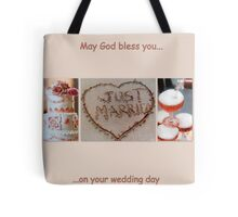 May God bless you on your wedding day  Tote Bag