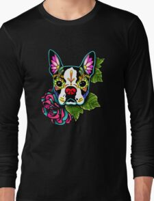 Day of the Dead Boston Terrier Sugar Skull Dog Long Sleeve T-Shirt