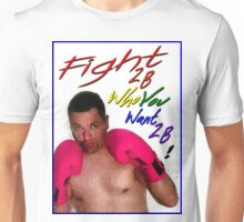 Fight 2B... Unisex T-Shirt
