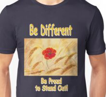 Be different Be Proud Unisex T-Shirt