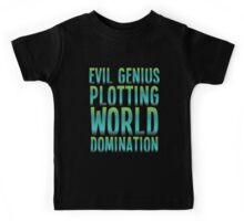 Evil Genius Plotting World Domination Kids Tee
