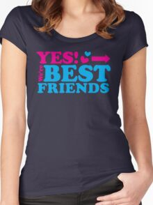 YES! We're BEST FRIENDS arrow right Women's Fitted Scoop T-Shirt