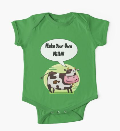 Make Your Own Milk!!! One Piece - Short Sleeve