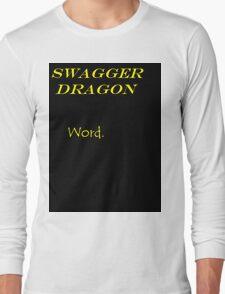 Swagger Dragon Long Sleeve T-Shirt