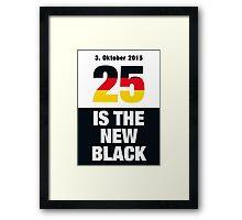 25 is the new Black #2 Framed Print