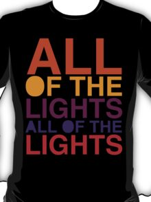 All of the Lights Color T-Shirt