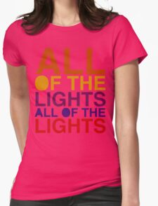 All of the Lights Color Womens Fitted T-Shirt