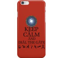 Stargate SG1 - Keep Calm and Dial The Gate. iPhone Case/Skin