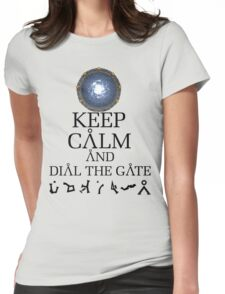 Stargate SG1 - Keep Calm and Dial The Gate. Womens Fitted T-Shirt