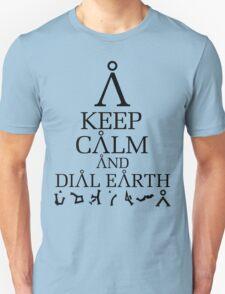 Stargate SG1 - Keep Calm and Dial Earth Unisex T-Shirt