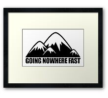 Going Nowhere Fast Mountains Framed Print