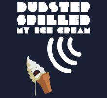 Dubstep Spilled My Icecream - Vanilla Kids Tee