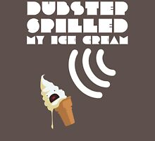 Dubstep Spilled My Icecream - Vanilla Unisex T-Shirt