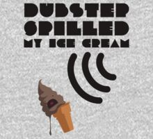 Dubstep Spilled My Icecream - Chocolate Baby Tee