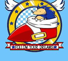 Follow Your Dreams by Prismic-Designs