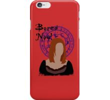 Bored now! iPhone Case/Skin