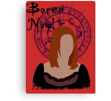 Bored now! Canvas Print
