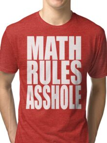 You've got a point... Tri-blend T-Shirt