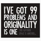99 Problems - Sticker by LTDesignStudio