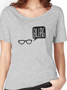 BLERG! Women's Relaxed Fit T-Shirt