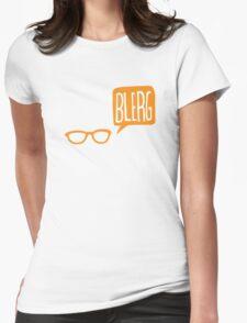 BLERG ORANGE! Womens Fitted T-Shirt