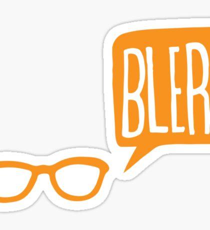 BLERG ORANGE! Sticker
