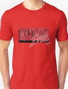 Maximum Brutal Unisex T-Shirt
