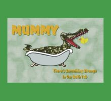 There's Something Strange in Our Bath Tub Mummy Baby Tee