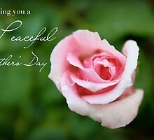 Wishing You a Peaceful Mother's Day by Franchesca Cox