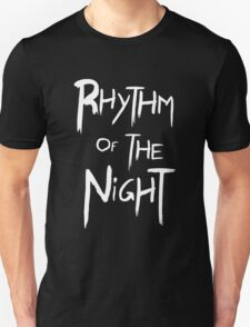 Rhythm Of The Night T-Shirt