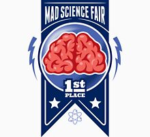 First Place at the Mad Science Fair Color Unisex T-Shirt