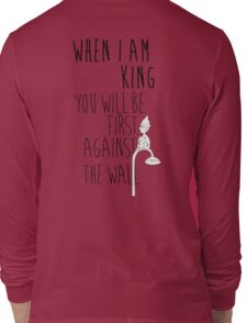 """""""When I am King, you will be first against the wall."""" Radiohead - Dark Long Sleeve T-Shirt"""