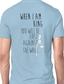 """When I am King, you will be first against the wall."" Radiohead - Dark Unisex T-Shirt"