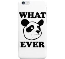 Whatever Funny Panda iPhone Case/Skin