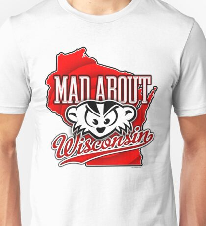 Mad About Wisconsin Unisex T-Shirt