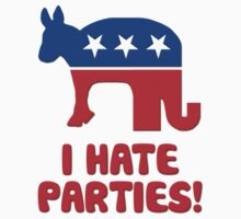 I Hate Parties -- I Hate Politics by gleekgirl