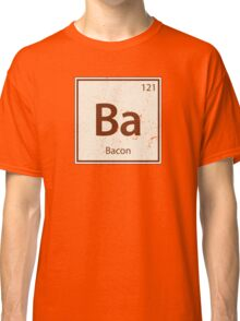 Vintage Bacon Periodic Table Element Classic T-Shirt